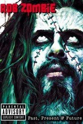 Rob Zombie: Past, Present & Future Trailer