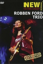 Robben Ford Trio - The Paris Concert Trailer