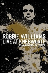 Robbie Williams: Live at Knebworth - 10th Anniversary Edition Trailer