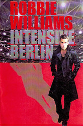 Robbie Williams - Live In Berlin Trailer