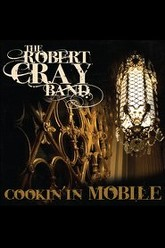 Robert Cray Band - Cookin' in Mobile Trailer