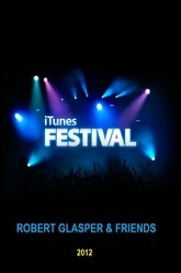 Robert Glasper & Friends Live At iTunes Trailer