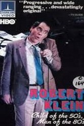 Robert Klein: Child of the 50's, Man of the 80's Trailer