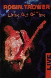 Robin Trower : Living Out Of Time Trailer