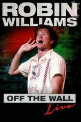 Robin Williams: Off The Wall Live Trailer