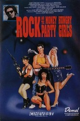 Rock and the Money-Hungry Party Girls Trailer