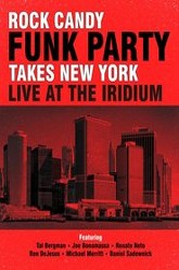 Rock Candy Funk Party Takes New York: Live at the Iridium Trailer