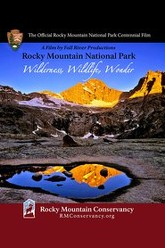 Rocky Mountain National Park: Wilderness, Wildlife, Wonder Trailer