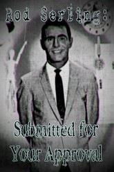 Rod Serling: Submitted for Your Approval Trailer