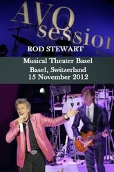 Rod Stewart - AVO Session Basel Trailer