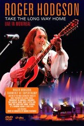 Roger Hodgson - Take the Long Way Home - Live in Montreal Trailer