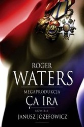 Roger Waters - Ca Ira Live in Poland Trailer