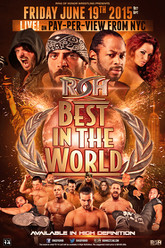 ROH Best in the World 2015 Trailer