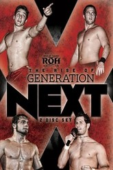 ROH: The Rise of Generation Next Trailer