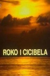 Roko and Cicibela Trailer