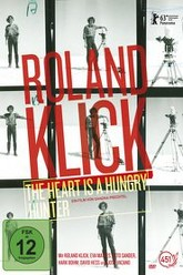 Roland Klick: The Heart Is a Hungry Hunter Trailer