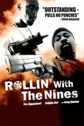 Rollin' with the Nines Trailer