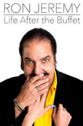 Ron Jeremy: Life After the Buffet Trailer
