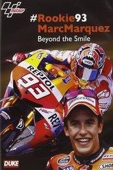 #Rookie93 Marc Marquez: Beyond the Smile Trailer