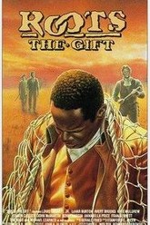 Roots: The Gift Trailer