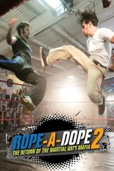 Rope a Dope 2 Trailer