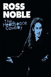 Ross Noble: The Headspace Cowboy Trailer