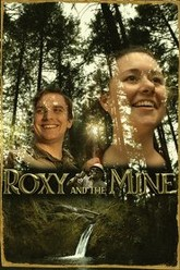 Roxy and the Mine Trailer