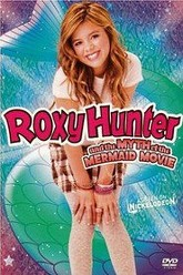 Roxy Hunter and the Myth of the Mermaid Trailer