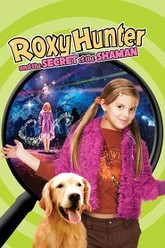 Roxy Hunter and the Secret of the Shaman Trailer
