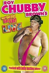 Roy Chubby Brown - Don't Get Fit Get Fat Trailer
