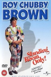 Roy Chubby Brown: Standing Room Only Trailer