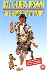 Roy Chubby Brown: The Helmet's Last Stand Trailer