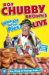 Roy Chubby Brown's Live: Who Ate All The Pies? Trailer