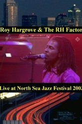 Roy Hargrove & The RH Factor - Live at North Sea Jazz Festival Trailer