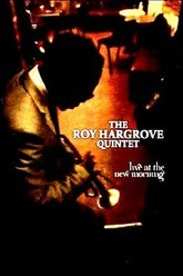 Roy Hargrove Quintet: Live at the New Morning Trailer