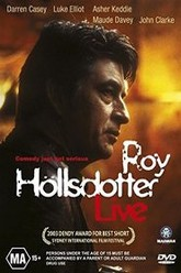 Roy Hollsdotter Live Trailer