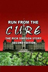 Run From The Cure The Rick Simpson Story Trailer