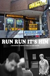 Run Run It's Him Trailer