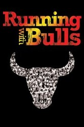 Running with Bulls Trailer