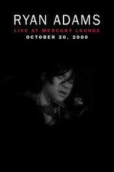 Ryan Adams: live at The Mercury Lounge Trailer