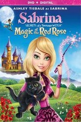 Sabrina Secrets of a Teenage Witch: Magic of the Red Rose Trailer
