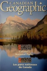 Sacred Spaces : Canada's National Parks Trailer