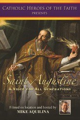 Saint Augustine: A Voice For All Generations Trailer