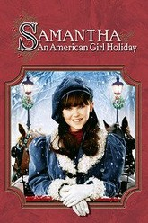 Samantha: An American Girl Holiday Trailer