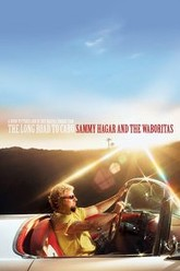 Sammy Hagar: The Long Road to Cabo Trailer