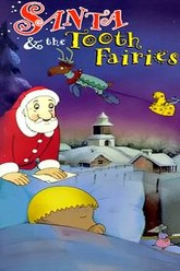 Santa and the Tooth Fairies Trailer