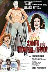 Santo and the Border of Terror Trailer