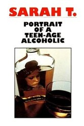 Sarah T. - Portrait of a Teenage Alcoholic Trailer