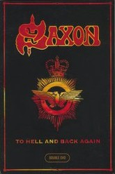 Saxon -To Hell And Back Again Trailer