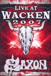 Saxon: Wacken 2007 Trailer